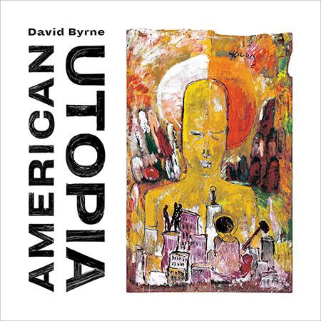 DAVID BYRNE'S AMERICAN UTOPIA NOMINATED FOR BEST ALTERNATIVE ALBUM GRAMMY AWARD