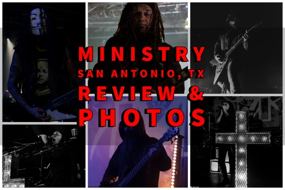 "30 Years since ""Land of Rape and Honey"", Ministry is still blowing away crowds! Photos & Review from San Antonio, Texas!!"