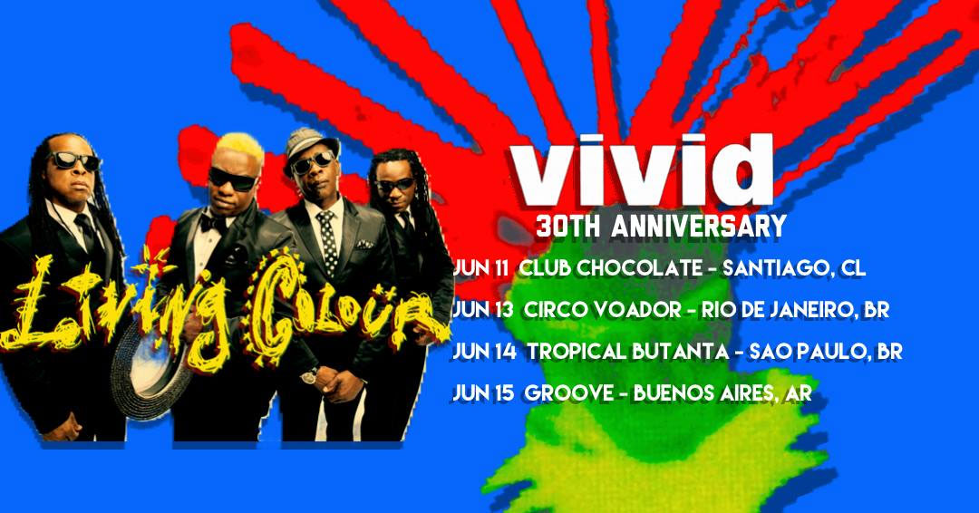 Living Colour Vivid 30th Annivesary Celebration comes to Buenos Aires, Argentina at GROOVE!