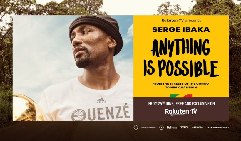 anything is possible ibaka el documental sobre Serge Ibaka