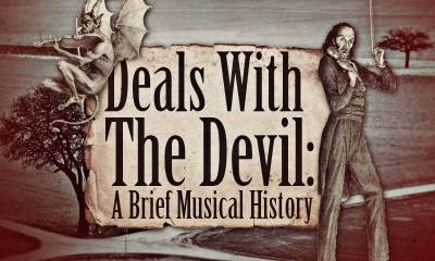 Find out more about the deals with the devil in the musical history