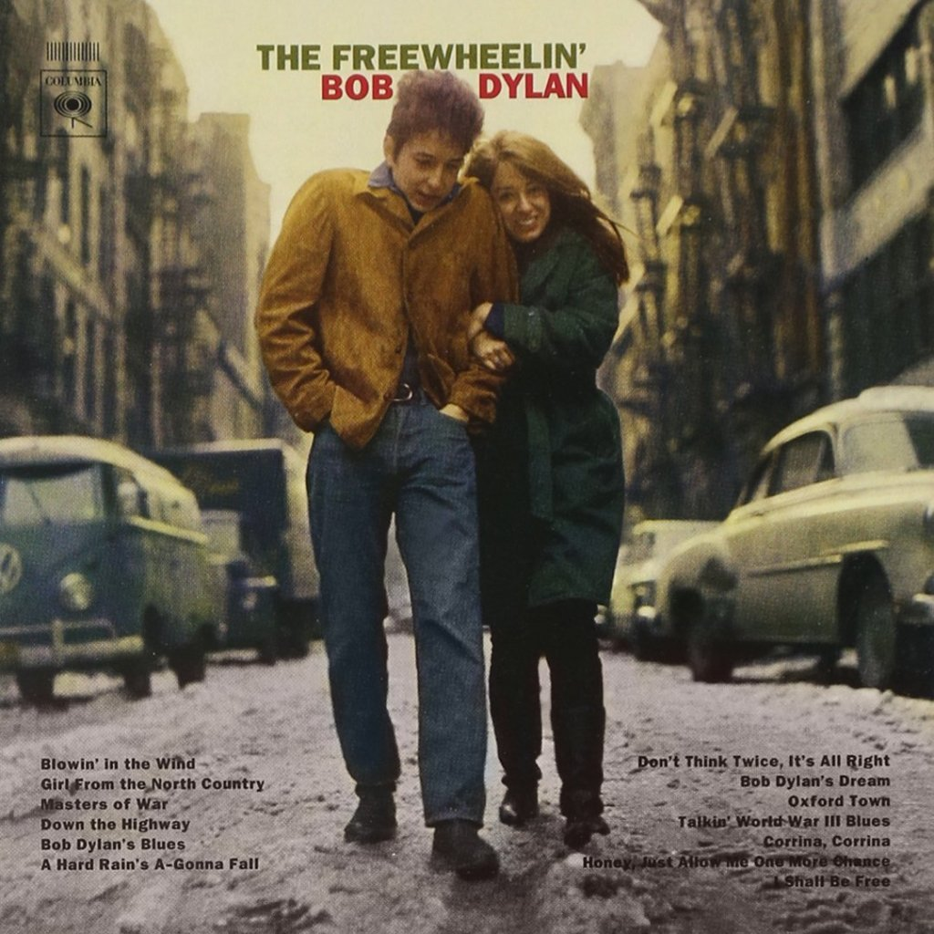 Freewheelin' by Bob Dylan