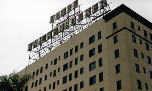 Hotel Knickerbocker – Elvis Presley enjoyed staying here in suite 1016.