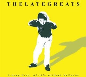 Life Without Balloons By The Late Greats Album Cover Location