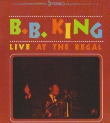 "New Regal Theater In Chicago – ""Live At The Regal by B.B. King"""