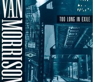 Too Long in Exile by Van Morrison Album Cover Location