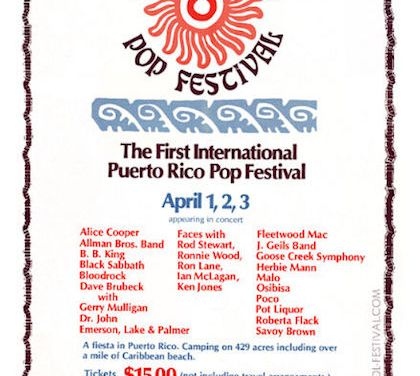 Mar y Sol Pop Festival – The Puerto Rican Woodstock & Billy Joel Breakthrough Performance