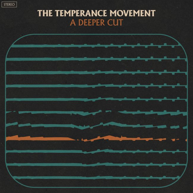 THE TEMPERANCE MOVEMENT - A Deeper Cut (2018)