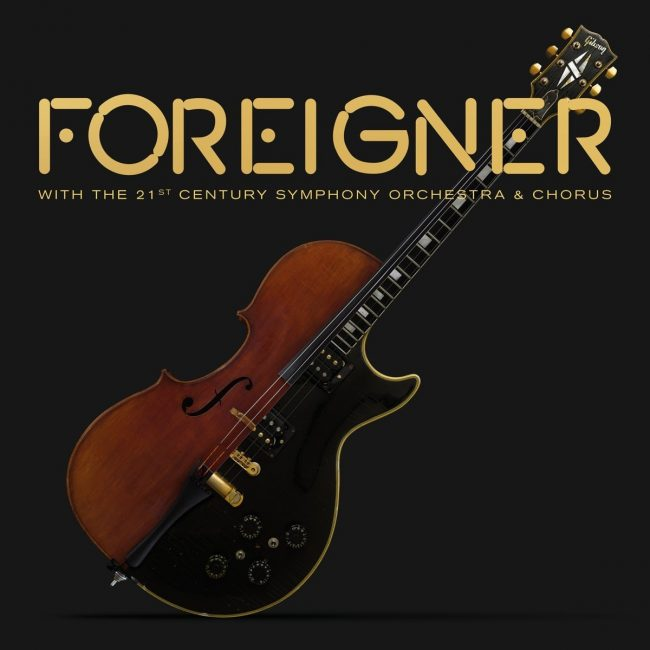 FOREIGNER - With The 21st Century Symphony Orchestra & Chorus (2018)