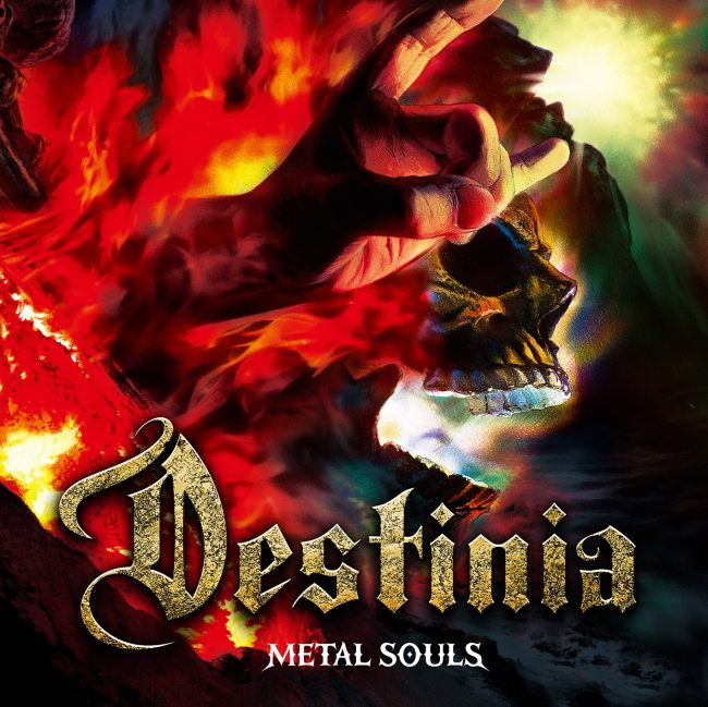 DESTINIA – Metal souls (2018)
