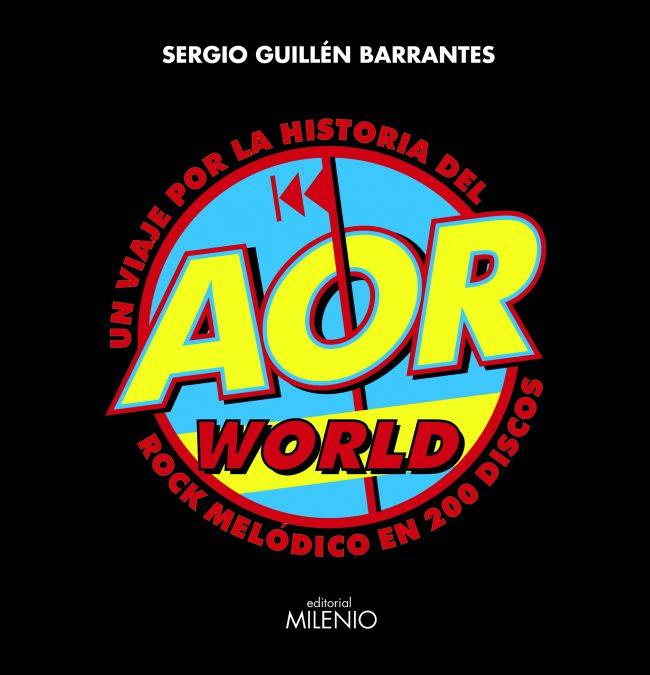 ENTREVISTA – SERGIO GUILLÉN BARRANTES, AUTOR DE AOR WORLD