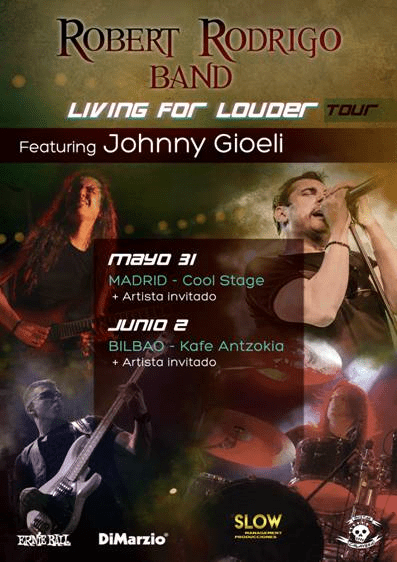 ROBERT RODRIGO BAND ft. JOHNNY GIOELI en Madrid y Bilbao