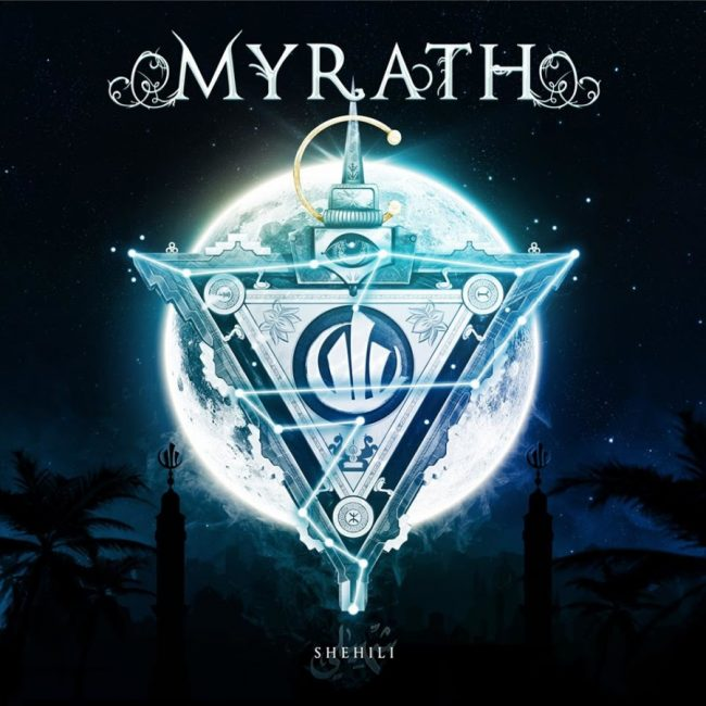 "MYRATH - Nuevo álbum ""Shehili"""