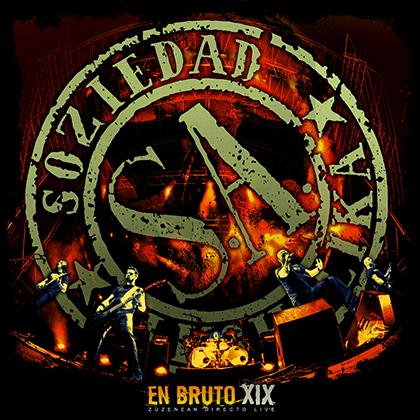 """SOZIEDAD ALKOHOLIKA publicará """"En Bruto XIX"""", DVD + CD en directo"""
