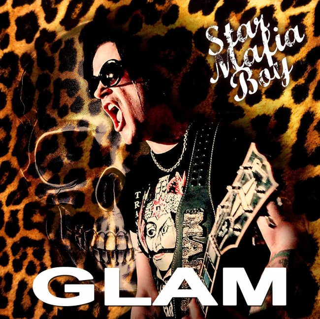 STAR MAFIA BOY - Glam (2019)