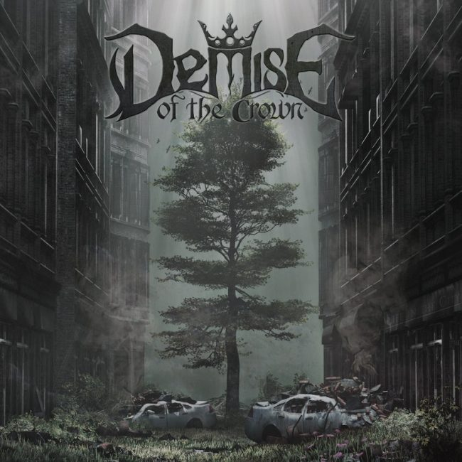 DEMISE OF THE CROWN – Life In The City (2020) Review