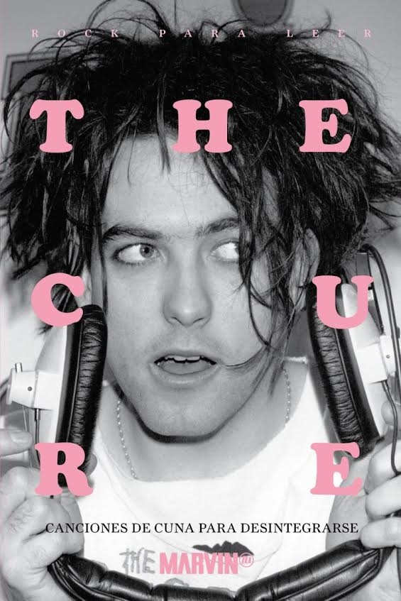 Relatos inspirados en rolas de The Cure