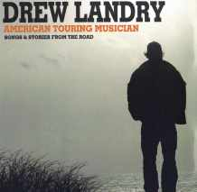 Drew Landry_American Touring Musician