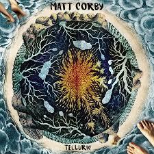 Matt Corby Telluric