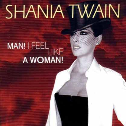 Shania Twain - Feel like a woman