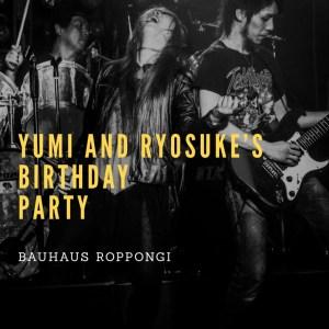Yumi & Ryosuke Birthday Party