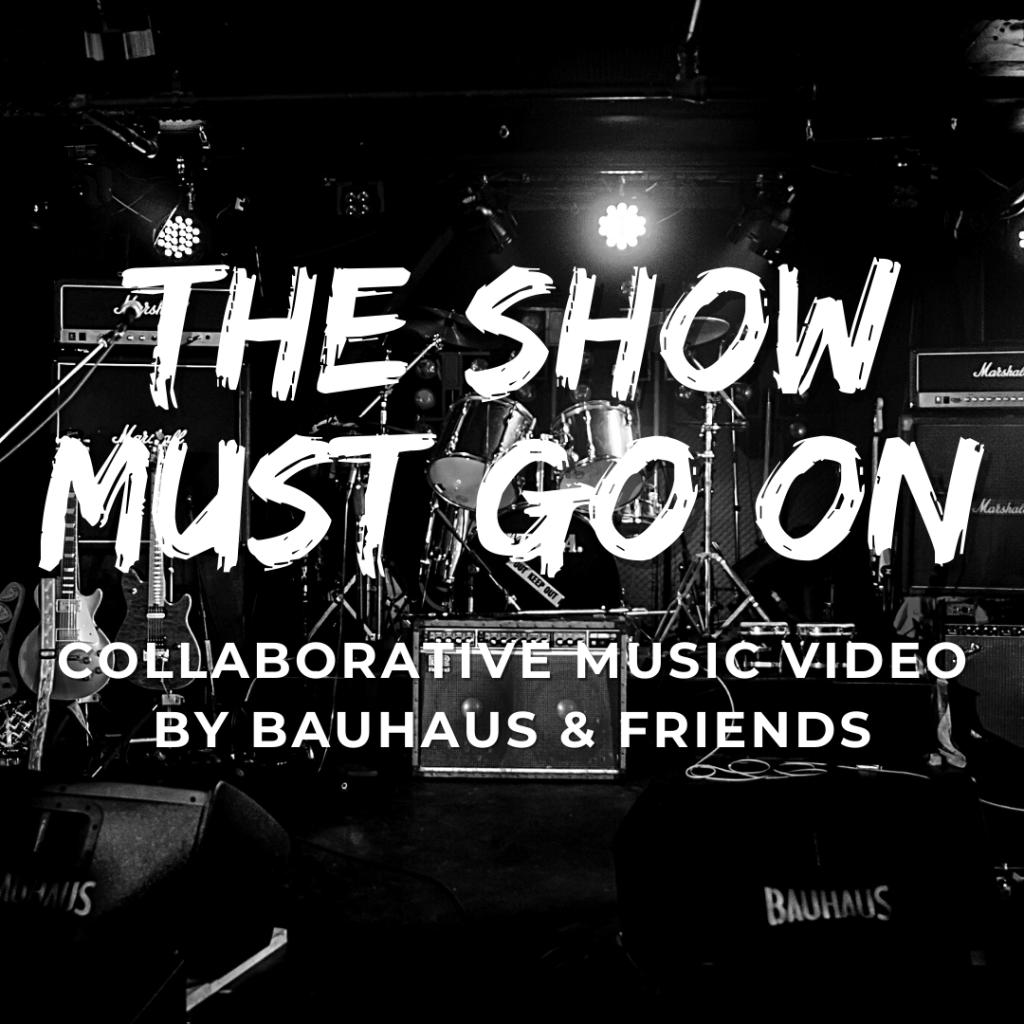 コラボレーション動画企画第2弾:'The Show Must Go On'参加者募集!