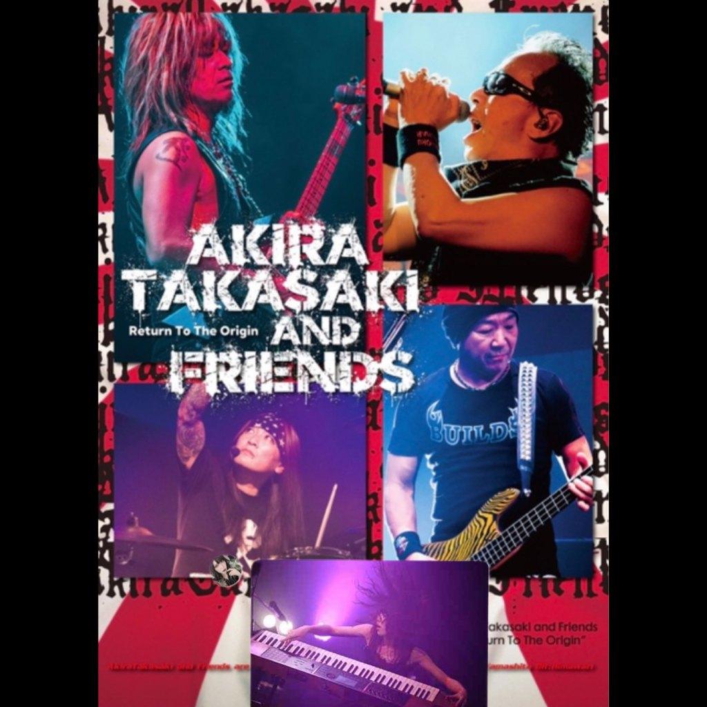 2021年7月17日(土) 7月18日(日)Akira Takasaki and Friends「2021Return to the Origin」東京ツーデイズ追加公演
