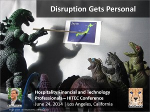 HFTP HITEC Conference – Disruption Gets Personal