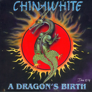 chinawhite - a dragon's birth
