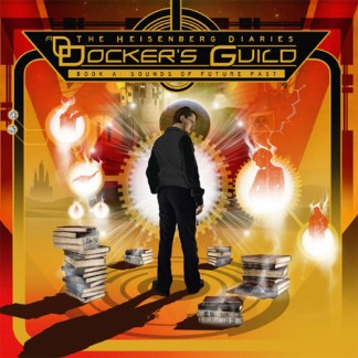 docker's guild - the heisenberg diaries book a