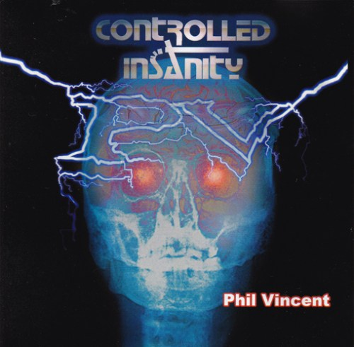 phil vincent - controlled insanity