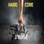 D'Ercole - Hard Core front