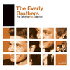 All I Have To Do Is Dream– Everly Brothers(エヴァリー・ブラザース)