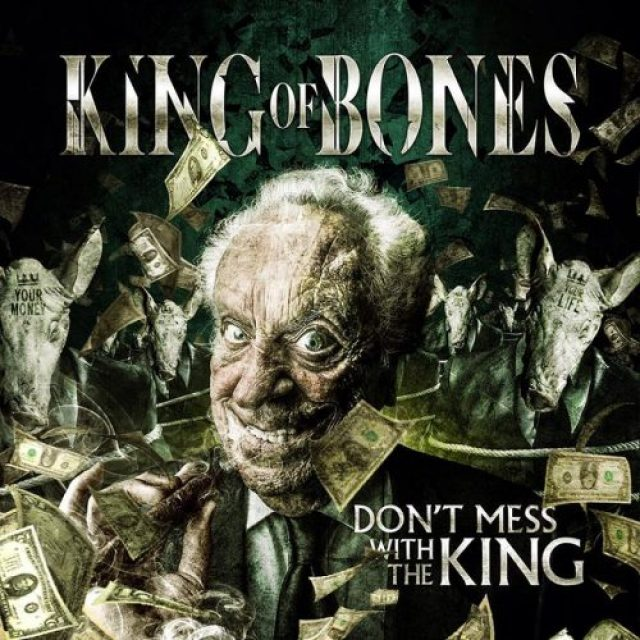 king-of-bones-dont-mess-with-the-king-2016