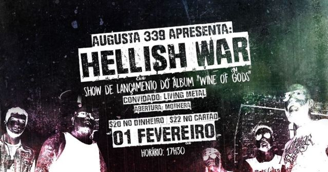 "Hellish War fará show de lançamento do ""Wine Of Gods"" na Augusta 339"
