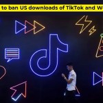 Trump to ban US downloads of TikTok and WeChat