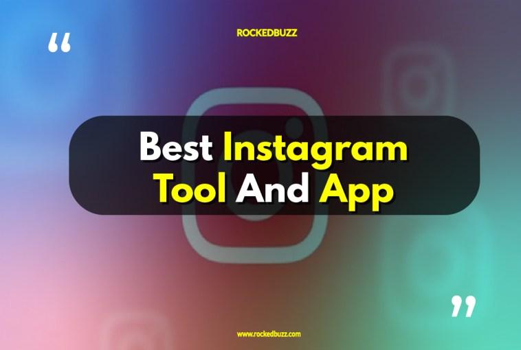 Best Instagram Tool And App