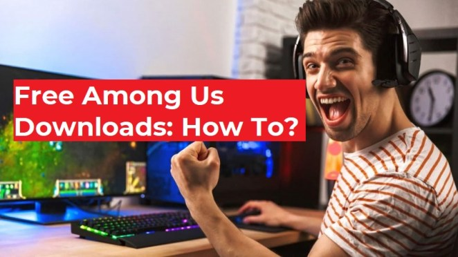 How To Download Among Us