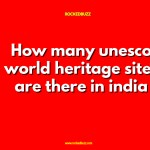 How many unesco world heritage sites are there in india