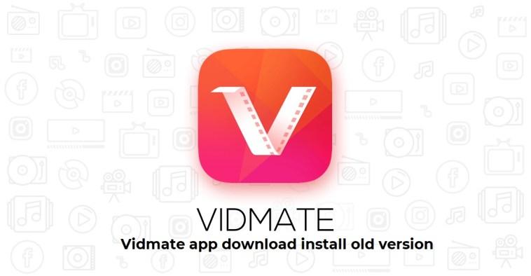 Vidmate app download install old version
