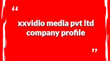 xxvidio media pvt ltd company profile