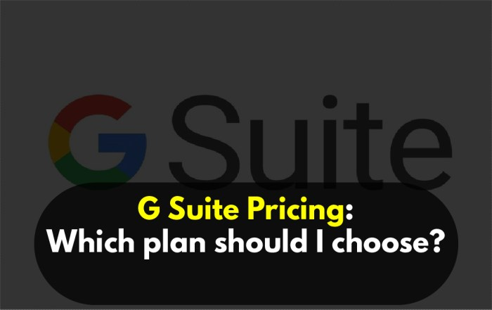 G Suite Which plan should I choose