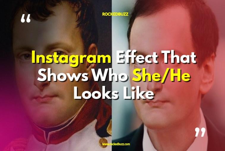 Instagram Effect Showing Who Looks Like