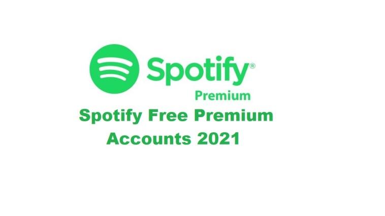 Spotify Free Premium Accounts 2021