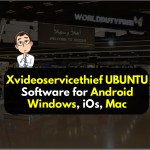 Xvideoservicethief UBUNTU Software for Android, Windows, iOs, Mac