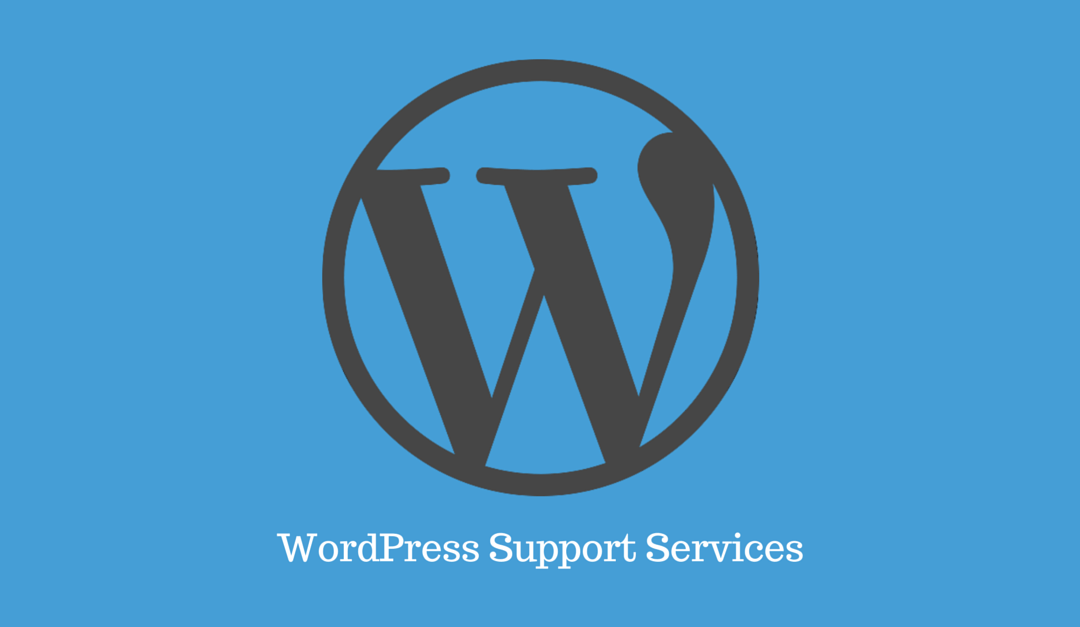 The Benefits Of WordPress Support Services For Your Business