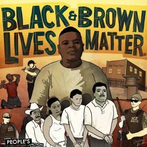 BlackandBrownLivesMatter