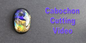 Will this cabochon cut well? Jewellery Cabochon Cutting