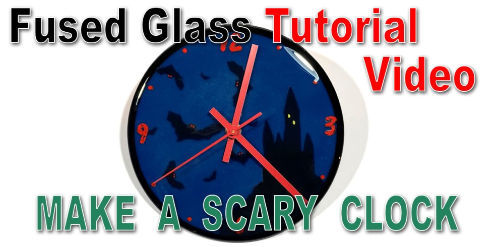 Making a Fused Glass Halloween Style Clock