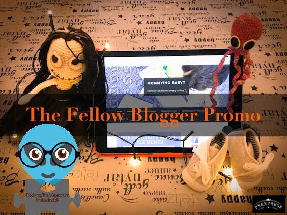 The Fellow Blogger Promo – Mommying Baby T